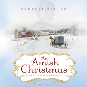 An Amish Christmas: A Novel | [Cynthia Keller]