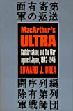 MacArthur's ULTRA: Codebreaking and the War against Japan, 1942-1945 (Modern War Studies)
