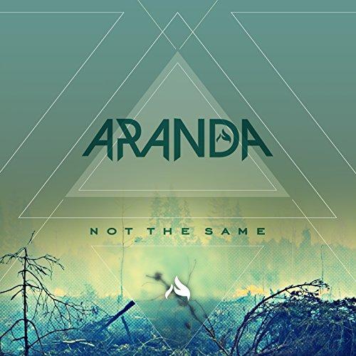 Aranda-Not The Same-CD-FLAC-2015-FORSAKEN Download