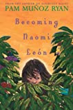img - for Becoming Naomi Leon (Americas Award for Children's and Young Adult Literature. Commended) book / textbook / text book