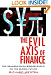 The Evil Axis of Finance: The US-Japa...