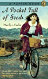 A Pocket Full of Seeds (A Puffin Book) (0140365931) by Sachs, Marilyn