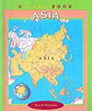 Asia (True Books: Countries (Sagebrush)) (061337276X) by Petersen, David