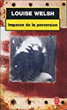 Impasse de la perversion par Welsh