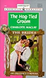 The Hog-Tied Groom (American Romance)