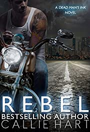Rebel (Dead Man's Ink Book 1)