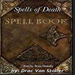 Spells of Death | Drac Von Stoller