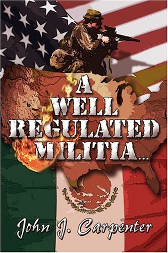 A Well Regulated Militia...
