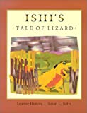 img - for Ishi's Tale of Lizard book / textbook / text book