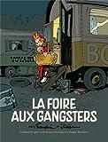 echange, troc André Franquin, Jidéhem, José-Louis Bocquet, Serge Honorez - La foire aux gangsters