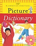 img - for The American Heritage Picture Dictionary (American Heritage Dictionary) book / textbook / text book