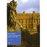 Viena y Versalles: Las cortes de los rivales dinásticos europeos entre 1550 y 1780 (Papeles del tiempo)