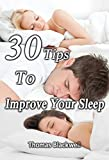 30 Tips to Improve your Sleep