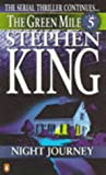 Night Journey The Green Mile Part 5 (0140258604) by King, Stephen