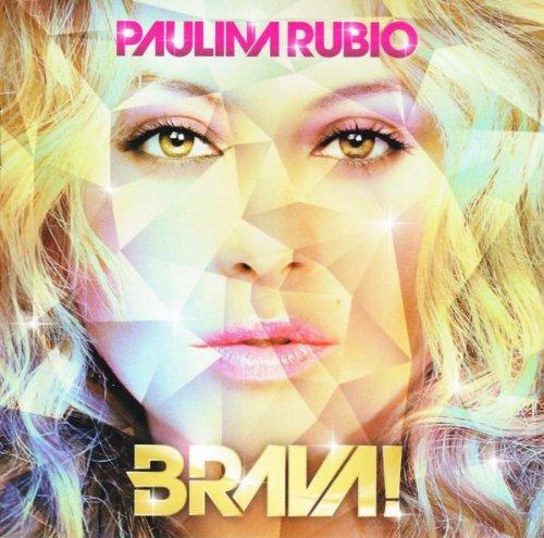 Paulina Rubio - Brava! - Zortam Music