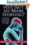 Why Isn't My Brain Working?: A Revolu...