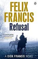Refusal (Francis Thriller)