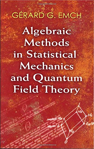 Algebraic Methods In Statistical Mechanics And Quantum Field Theory (Dover Books On Physics) front-994177