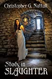 Study in Slaughter (Schooled in Magic Book 3)
