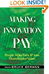 Making Innovation Pay: People Who Tur...