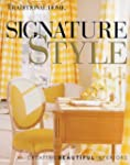Signature Style: Creating Beautiful I...