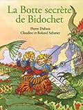 echange, troc Pierre Dubois, Claudine Sabatier, Roland Sabatier - La Botte secrète de Bidochet