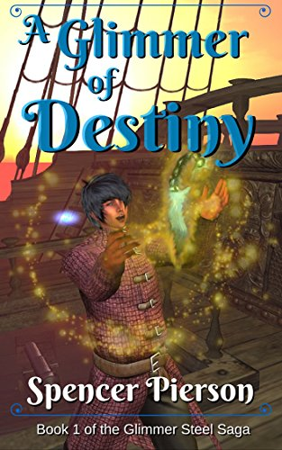 A Glimmer Of Destiny by Spencer Pierson ebook deal