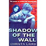 Shadow Of The Wallby Christa Laird