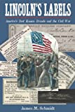 img - for Lincoln's Labels: America's Best Known Brands and the Civil War book / textbook / text book
