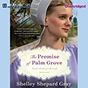 The Promise of Palm Grove | Shelley Shepard Gray