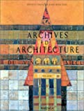 Archives d'architecture du XXe siecle (French Edition) (2870094469) by Institut francais d'architecture