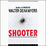 Shooter | Walter Dean Myers