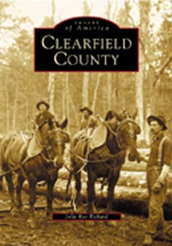 Clearfield County (PA) (Images of America)