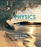 Physics for Scientists and Engineers, Volume 1A. Mechanics (Physics for Scientists and Engineers) (0716709007) by Tipler, Paul A.
