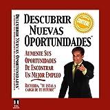 Descubrir Nuevas Oportunidades [Discovering New Opportunities]