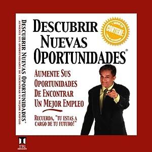 Descubrir Nuevas Oportunidades [Discovering New Opportunities] | [David Jon Bowman]
