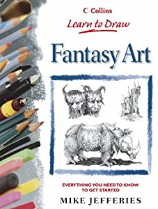 Fantasy Art (Learn to Draw) by Mike Jefferies