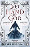 Paul Hoffman The Left Hand of God: 1/3 (Sanctuary of Redeemers series)