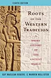 img - for Roots of the Western Tradition: A Short History of the Western World by Guy MacLean Rogers (2007-10-26) book / textbook / text book