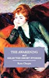 Image of The Awakening and Selected Short Stories