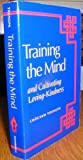 Training the Mind: And Cultivating Loving-Kindness (0877738335) by Trungpa, Chogyam