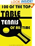 100 of the Top Table Tennis Players o...