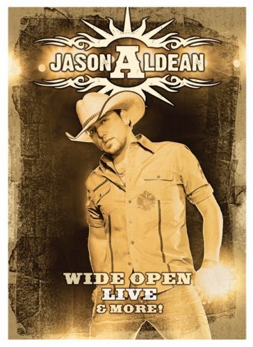 JASON ALDEAN: WIDE OPEN LIVE & MORE