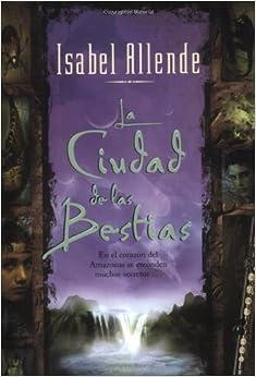 Amazon.com: La Ciudad de las Bestias (Spanish Edition) (9780060510329