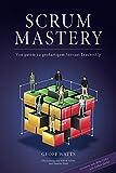 img - for Scrum Mastery: Von Gutem zu Grossartigem Servant Leadership (German Edition) book / textbook / text book