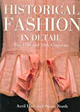 Historical Fashion in Detail: The 17th and 18th Centuries (English and Spanish Edition)