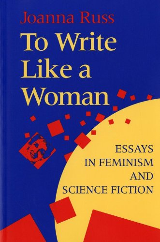 Publication To Write Like A Woman Essays In Feminism And Science  Publication To Write Like A Woman Essays In Feminism And Science Fiction