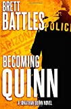 Becoming Quinn: A Jonathan Quinn Novel