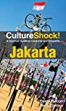 img - for CultureShock! Jakarta: A Survival Guide to Customs and Etiquette book / textbook / text book