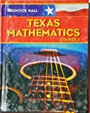 img - for Prentice Hall Mathematics: Texas Edition Course 3 book / textbook / text book